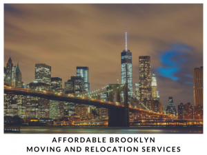 Affordable Brooklyn Moving and Relocation Services