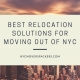 Best Relocation Solutions for moving out of NYC