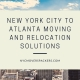 New York City to Atlanta Moving and Relocation Solutions