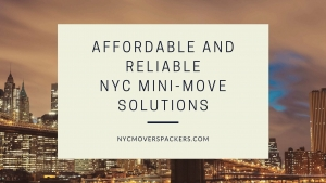 Affordable and reliable NYC Mini-move Solutions