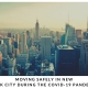 Moving safely in New York City during the COVID-19 Pandemic